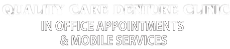 Quality Care Denture Clinic